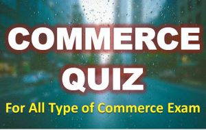 Commerce Quiz – 13 May