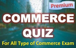 Commerce Quiz –  07 May