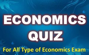 Economics Quiz – 06 May