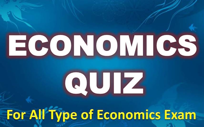 Economics Quiz – 11 May