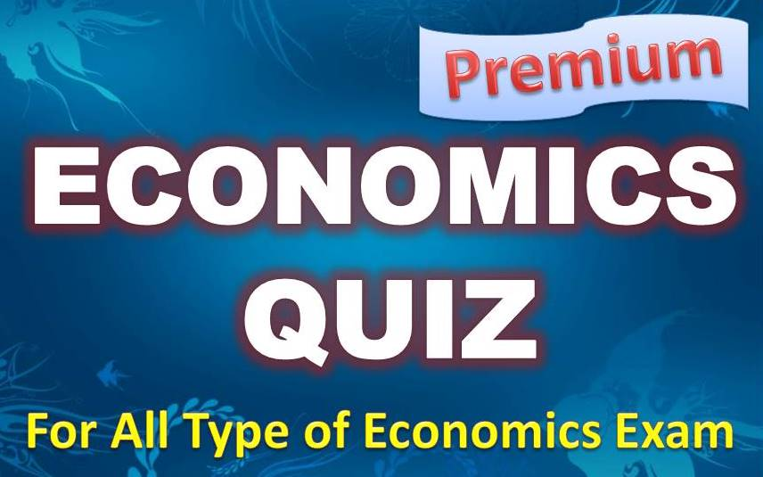 Economics Quiz – 15 May